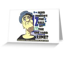 Who Throws The Ball At The One Yard Line? - #2 Greeting Card
