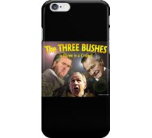 "The Three Bushes in ""Three is a Crowd"" iPhone Case/Skin"