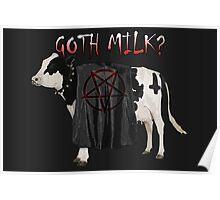 Goth Milk? Poster