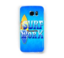 Born To Surf Samsung Galaxy Case/Skin