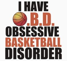 OBSESSIVE BASKETBALL DISORDER Kids Clothes