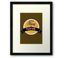 Good 'ol Butan Honey Oil Framed Print