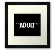 So Called Adult Quotation Marks Framed Print