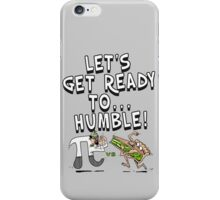 It's Pi Day Let's Get Ready to Humble iPhone Case/Skin