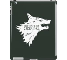 Iron Banner is Coming iPad Case/Skin