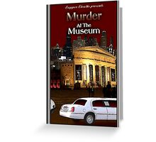 Murder at the Museum Greeting Card