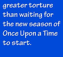 No Greater Torture - OUAT by CoppersMama