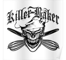 Funny Baker Skull 10: Killer Baker and Crossed Whisks Poster