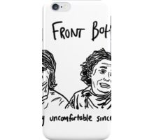 Probably Uncomfortable iPhone Case/Skin
