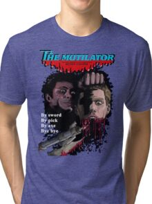 The Mutilator Tri-blend T-Shirt