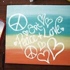 Art, Peace + Love by Amy-lee Foley