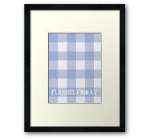 Flannel Friday Framed Print