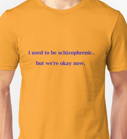 Schizophrenic Unisex T-Shirt