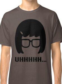 Uhhhhhhh...... Classic T-Shirt