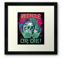 Recycle or Die Earth Day Skull Gear Framed Print