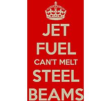 Jet fuel can't melt steel beams Photographic Print