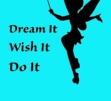 Dream, Wish, Do by CoppersMama