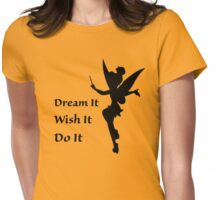 Dream, Wish, Do Womens Fitted T-Shirt