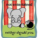 Not Entertained -- Neither Should you! by Bianca Loran