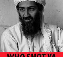 Who Shot Ya Osama by Pobbyy