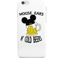 Mouse Ears N' Cold Beers iPhone Case/Skin