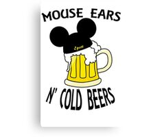 Mouse Ears N' Cold Beers Canvas Print