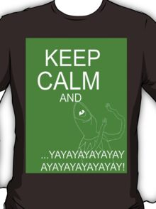 Keep Calm and Kermie On T-Shirt
