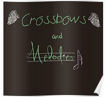 Crossbows and Melodies. [TWD] Poster