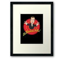 Better Call Saul - It's Showtime Folks ! Framed Print
