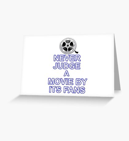 Never Judge A Film Greeting Card