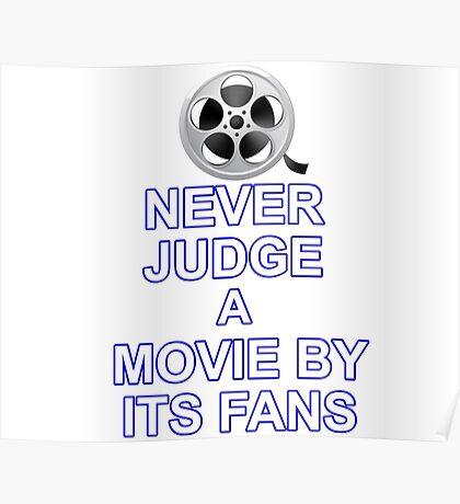 Never Judge A Film Poster