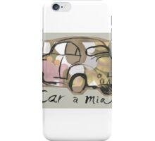 Cara Mia ( I wish ! ) iPhone Case/Skin