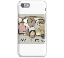 Cara Mia ( I wish ! ) iPhone Case/Skin