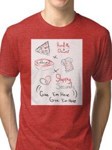 Sloppy Seconds Tri-blend T-Shirt