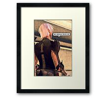 Your Words Wound Me Framed Print
