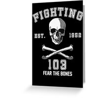 Fighting 103 Jolly Rogers Greeting Card