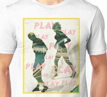 PLAY.PLAY.PLAY. Unisex T-Shirt