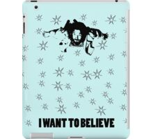 Dude I Want To Believe 2 iPad Case/Skin