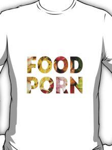 FOOD PR0N3 T-Shirt