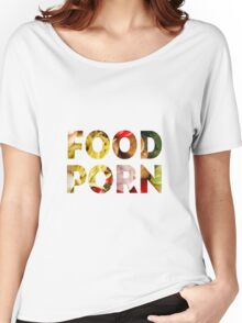 FOOD PR0N3 Women's Relaxed Fit T-Shirt