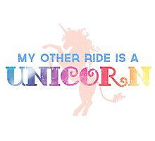 My Other Ride is a Unicorn Photographic Print