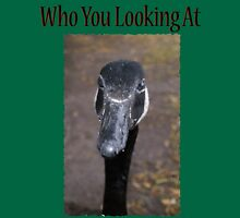 Who you looking at T-Shirt