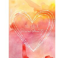 You are a Divine Beauty Photographic Print