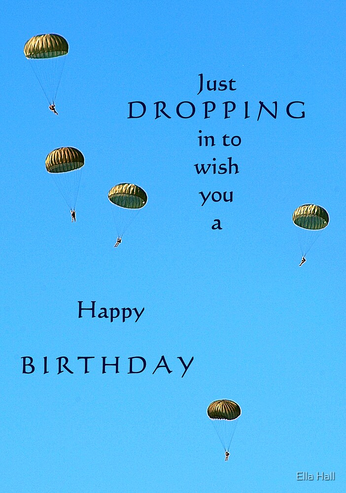 Dropping in to wish you a happy birthday! by Ella Hall