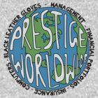 Prestige Worldwide by maggiemaemary