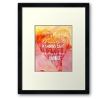 You are Wonderful, a Shining Light, A Beautiful Creation Framed Print