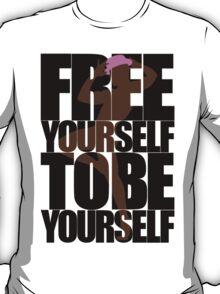 Free Yourself Fabulous Man T-Shirt