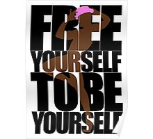 Free Yourself Fabulous Man Poster