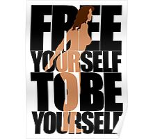 Free Yourself Tentative Woman Poster