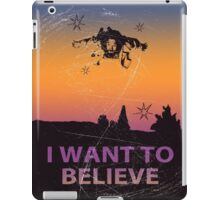 Dude I Want To Believe  iPad Case/Skin
